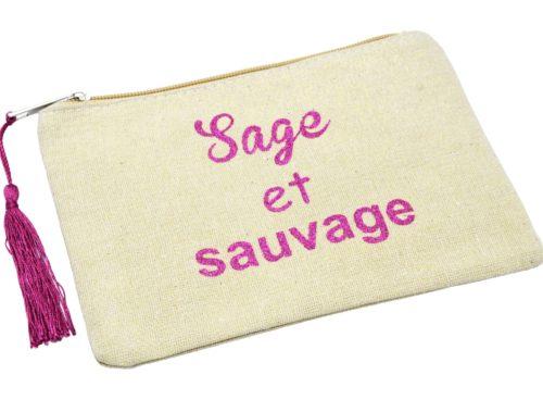 Trousse-Pochette-Toile-Avec-Message-Sage-et-Sauvage-Paillettes-et-Pompon-Fuchsia