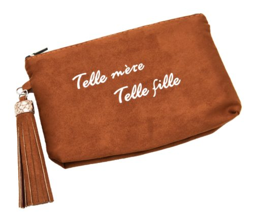 Trousse-Pochette-Effet-Daim-Message-Telle-mere-Telle-fille-Pompon-Camel